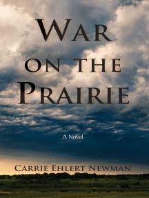 War on the Prairie