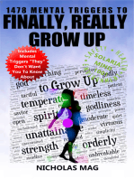 1478 Mental Triggers to Finally, Really Grow Up