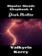 Darkest Matter