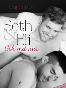 Seth & Eli: Geh mit mir: Home Storys