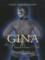 Gina, die Borderline-Sub