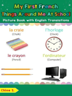 My First French Things Around Me at School Picture Book with English Translations