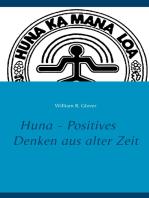 Huna - Positives Denken aus alter Zeit