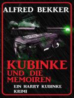 Kubinke und die Memoiren