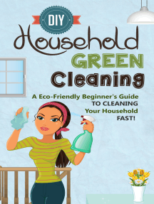 DIY Household Green Cleaning - A Eco-Friendly Beginner's Guide To Cleaning Your Household FAST!