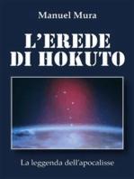 L'erede di Hokuto - La leggenda dell'apocalisse