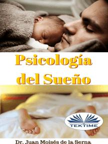 Psicología Del Sueño: Aprende La Importancia De Conseguir Un Sueño De Calidad