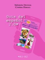 Guía del español 2.0: Nivel A1-A2