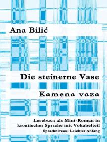 Die steinerne Vase / Kamena vaza: Kroatisch-leicht.com