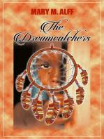 The DreamCatchers