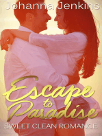 Escape to Paradise - Sweet Clean Romance