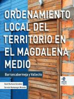 Ordenamiento local del territorio en el Magdalena Medio: Barrancabermeja y Vallecito