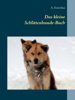 Das kleine Schlittenhunde-Buch
