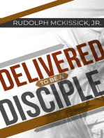 Delivered to Be a Disciple
