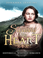Stealing My Heart - Clean Historical Western Romance