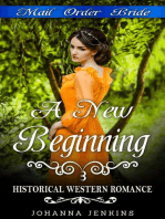 A New Beginning - Mail Order Bride Historical Western Romance