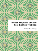 Walter Benjamin and the Post-Kantian Tradition