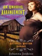 An Unusual Arrangement - Historical Western Romance