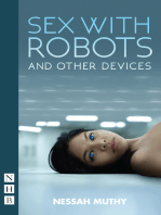 Sex with Robots and Other Devices (NHB Modern Plays)