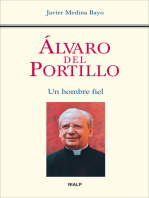 Álvaro del Portillo. Un hombre fiel