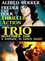 Thriller Action Trio November 2018 – 3 Romane in einem Band!