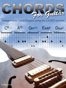 Chords for Guitar: Transposable Chord Shapes using the CAGED System