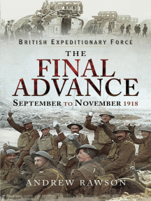 British Expeditionary Force - The Final Advance: September to November 1918