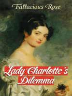Lady Charlotte's Dilemma