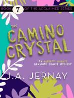 The Camino Crystal (An Ainsley Walker Gemstone Travel Mystery)
