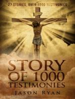 Story of 1000 Testimonies