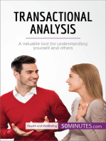 Transactional Analysis: A valuable tool for understanding yourself and others