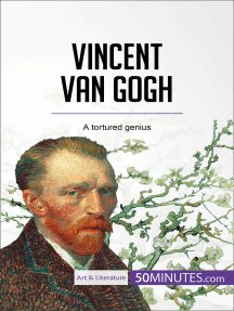 Vincent van Gogh: A tortured genius