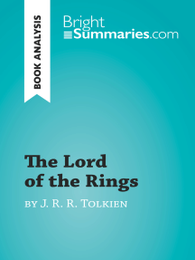 The Lord of the Rings by J. R. R. Tolkien (Book Analysis): Detailed Summary, Analysis and Reading Guide