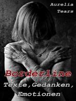 Borderline - Texte, Gedanken, Emotionen