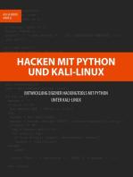 Hacken mit Python und Kali-Linux: Entwicklung eigener Hackingtools mit Python unter Kali-Linux