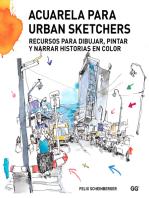 Acuarela para urban sketchers: Recursos para dibujar, pintar y narrar historias en color