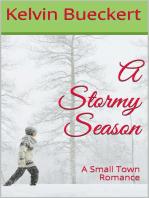A Stormy Season