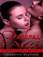 Darkness Falls - Lesbian Vampire Romance