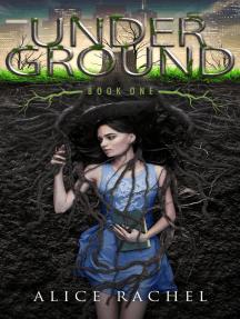 Under Ground: Under Ground