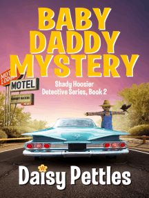 Baby Daddy Mystery: Shady Hoosier Detective Agency (Book 2)