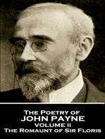 The Poetry of John Payne - Volume II