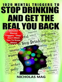1029 Mental Triggers to Stop Drinking and Get the Real You Back