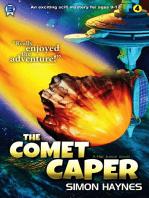 The Comet Caper
