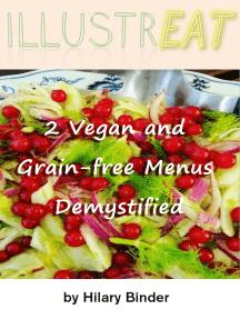 Illustreat: 2 Vegan and Grain-free Menus Demystified