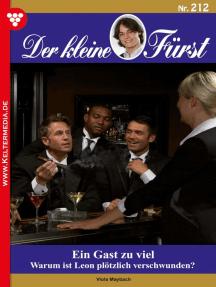 Der kleine Fürst 212 – Adelsroman: Ein Gast zu viel