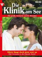 Die Klinik am See 33 – Arztroman