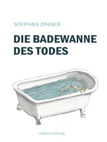 Die Badewanne des Todes