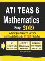 ATI TEAS 6 Mathematics Prep 2019: A Comprehensive Review and Ultimate Guide to the ATI TEAS 6 Math Test