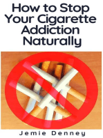 How to Stop Your Cigarette Addiction Naturally