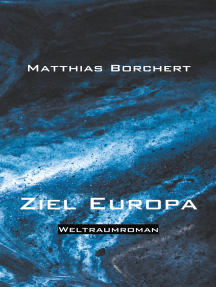 Ziel Europa: Weltraumroman